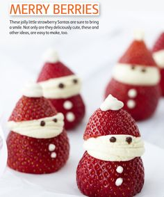 BERRY SANTAS. Mix 125g cream cheese, 2 tsp's icing sugar, half tsp vanilla essence in a bowl. Cut tip off strawberry, decorate with cheese mix and chocolate chips.
