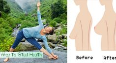 6 Simple Yoga Poses for Firm Breasts! - Way to Steel Health