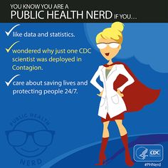 These are just some of the signs and symptoms that you may be a Public Health NERD. REPIN and LIKE to let your inner #PHNERD out!