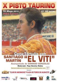 """""""X Pisto Taurino"""" con """"El Viti"""" y Dámaso González. 10 de mayo en #Albacete"""
