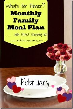 FREE February Family Meal Plan with 4 weeks of menus, recipes, and weekly printable grocery list! Planning family dinners just got a whole lot easier!!!