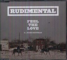 Rudimental ft. John Newman - Feel The Love