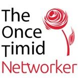 """The Once Timid Networker--""""Business Networking & Staying Current"""""""