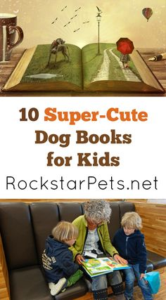 Kids love books about animals. Check out this awesome list of 10 cute dog books for kids!