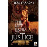 """Jess Faraday's forthcoming """"Left Hand of Justice"""""""