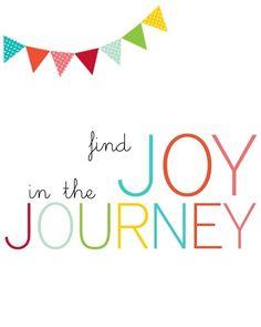 Find joy in the journey. #motherhood