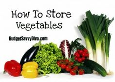 Uncooked Vegetables should be kept in the fridge wrapped in parchment paper.    Do NOT wrap vegetables in plastic bags because the plastic traps moisture and can cause mildew.