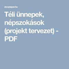 Téli ünnepek, népszokások (projekt tervezet) - PDF