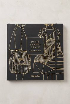 Paris Street Style Coloring Book Anthropologie.com