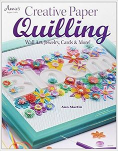 Creative Paper Quilling: Wall Art, Jewelry, Cards & More! - Livros na Amazon Brasil- 9781596355910