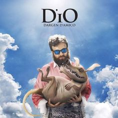 D'io – Dargen D'Amico | Universal Records * http://voiceofsoul.it/dio-dargen-damico/
