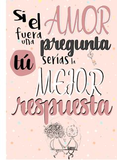 Love Quotes, Inspirational Quotes, Love Phrases, Love You, My Love, Happy Marriage, Spanish Quotes, Love Messages, Hand Lettering