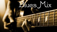 Blues Music - A 30 Min Mix Of Great Blues! Modern Blues Compilation...BUTT ROCKIN BLUES!