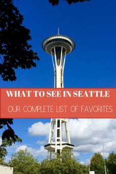 What to See in Seattle  ~ Your Complete List of Our Favorites! | https://www.adventuresofemptynesters.com/what-to-see-in-seattle-your-complete-list-of-our-favorites/