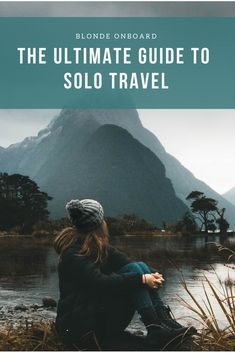 Stop waiting around for a travel buddy and instead take the plunge and travel solo! Use this guide to help you every step of the way   Solo Travel   Guide   Blonde Onboard   Travel
