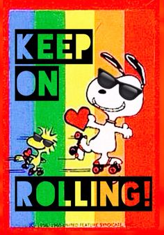 'Keep on Rolling!', Snoopy and Woodstock Roller Skating❤️                                                                                                                                                                                 More