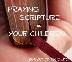 Our Out-of-Sync Life: Praying Jesus' Prayer for Your Children