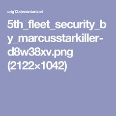 5th_fleet_security_by_marcusstarkiller-d8w38xv.png (2122×1042)