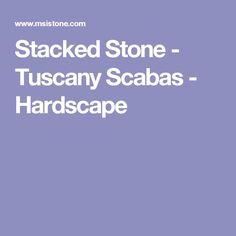 Stacked Stone - Tuscany Scabas - Hardscape