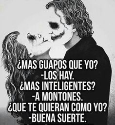 Los deseo  lo mejorrrrrr Joker Frases, Joker Quotes, Sad Love, Love You, I Love Her Quotes, Positive Quotes, Motivational Quotes, Midnight Thoughts, Sarcasm Quotes