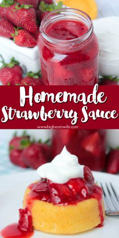 Homemade Strawberry Sauce - Sweet Homemade Strawberry Sauce that's perfect for topping ice cream, shortcakes and yogurt! It's so good that you could even eat it with a spoon with some cool whip!