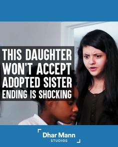 This Daughter Won't Accept Adopted Sister, Ending Is Shocking | Dhar Mann. You don't have to be related to be family. For more motivational videos, visit DharMann.com #DharMann Social Media Company, Pregnant Wife, Steve Harvey, Watch Tv Shows, Advertising Ads, Private Life, Motivational Videos, Ex Wives