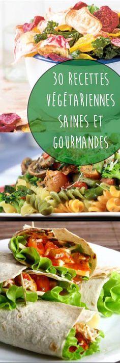Manger sain et gourmand avec nos 30 recettes végétariennes.