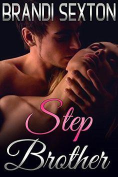 STEPBROTHER:: A Secret Taboo Romance, http://www.amazon.com/dp/B019Y37L3C/ref=cm_sw_r_pi_awdm_nqjHwb1G8N9RR