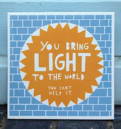 You Bring Light To The World  Ceramic Tile Blue/ by misterrob, $38.00