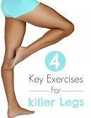 4 Key Exercises For Killer Legs