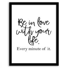 Be In Love With Your Life Wall Art