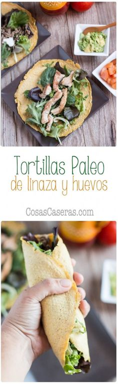 Estas tortillas paleo de linaza y huevos son flexibles fáciles de hacer y son Düşük karbonhidrat yemekleri Healthy Low Carb Recipes, Low Carb Dinner Recipes, Clean Recipes, Paleo Recipes, Mexican Food Recipes, Real Food Recipes, Healthy Snacks, Cooking Recipes, Paleo Tortillas