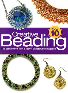 Kerrie Slade: Kazuri Kritters and Creative Beading! Creative Beading Volume 10 includes 4 of my projects.