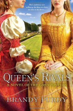 The Queen's Rivals by Brandy Purdy, brings Tudor era intrigue. #books #histfic