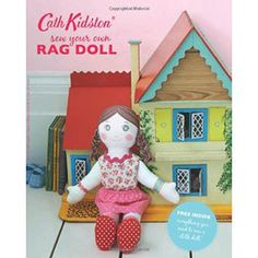 Sew-Your-Own Rag Doll Book by Cath Kidston | Sewing Books at The Works