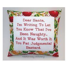 Dear Santa, I'm Writing To Let You Know That I've Been Naughty. And It Was Worth It. You Fat Judgmental Bastard.
