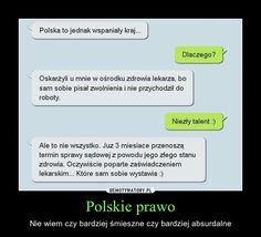 Polskie prawo – Nie wiem czy bardziej śmieszne czy bardziej absurdalne Funny Sms, Funny Messages, Wtf Funny, Polish Memes, Smile Everyday, Best Memes, Writing Prompts, Haha, Jokes