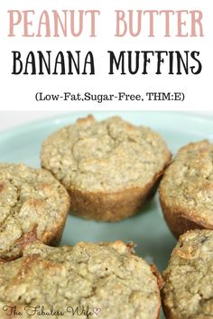 "My Peanut Butter Banana Muffins are the perfect healthy breakfast. They're low-fat, sugar-free and a Trim Healthy Mama ""E""!"