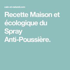 Recette Maison et écologique du Spray Anti-Poussière.