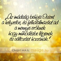 Mai Ige | Keresztyén Média UCB Hungary Alapítvány - Igefolyam | Mai Ige Evening Quotes, Good Sentences, Learn English, Positive Thoughts, Einstein, Bible Verses, Catholic, Pray, Thankful
