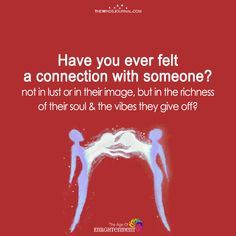 Have You Ever Felt A Connection With Someone - https://themindsjournal.com/ever-felt-connection-someone/