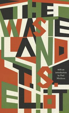 The Wasteland by T.S. Eliot; design by Jamie Keenan (Liveright Classics)