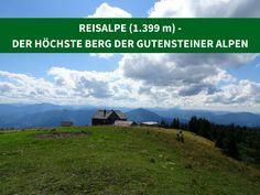Reisalpe (1.399 m) – der höchste Berg der Gutensteiner Alpen - wandernundmehr.at Mountains, Nature, Travel, Snow Mountain, Road Trip Destinations, Alps, Viajes, Naturaleza, Destinations