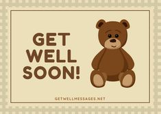 Express your get well soon wishes with a touching picture from our definitive selection of free to use get well images and quotes Get Well Soon Images, Well Images, Get Well Messages, Get Well Cards, Get Well Quotes, Prayer For The Day, Heartfelt Quotes, Cute Bears, Deep Thoughts