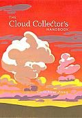 The Cloud Collector's Handbook by Gavin Pretor-Pinney: The perfect incentive for keeping your head in the clouds, The Cloud Collector's Handbook is a whimsical guide to the wonders of the sky. Throughout, author and cloud expert Gavin Pretor-Pinney catalogs a variety of clouds and gives readers points for spotting them and recording...