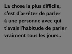 Oui c est tres tres dur. The Words, Cool Words, Citation Pinterest, Great Sentences, Perfect Word, Father Quotes, French Quotes, Bad Mood, Pretty Words