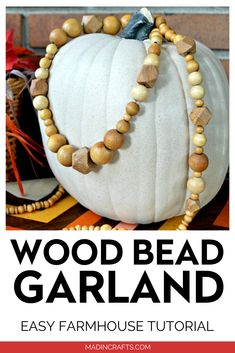 I used several long wood bead necklaces to make this long farmhouse wood garland.  It is such a versatile garland that I will be able to keep it out year-round to have a special reminder of my aunt. Diy Home Decor On A Budget, Fall Home Decor, Autumn Home, Wood Bead Garland, Beaded Garland, Edible Crafts, Diy Crafts, Blogger Home, Autumn Display