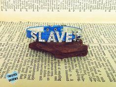 Blue SLAVE leather bracelet bdsm bondage slave by TwistedSkrews, $18.50