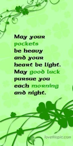 Holiday sayings quotes irish blessing 68 ideas Irish Prayer, Irish Blessing, Saint Patrick, St Patricks Day Quotes, St Patricks Day Pics, Irish Quotes, Irish Sayings, Irish Toasts, Irish Proverbs