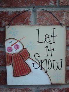 Christmas Decor Snowman Let it Snow Sign